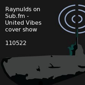Sub FM (United Vibes cover show) - 22nd May
