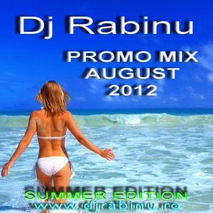 Dj Rabinu Promo Mix August 1-2012 (Summer Edition) - www.djrabinu.ro