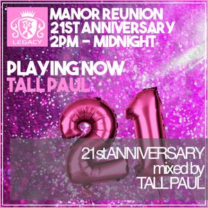 Tall Paul - Manor Reunion 21st Anniversary (21-11-2020)