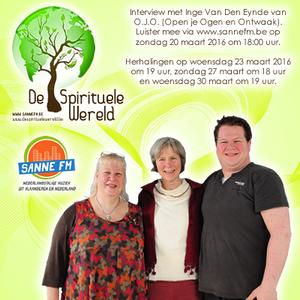Interview Inge Van Den Eynde [OJO] | De Spirituele Wereld | 20-03-2016