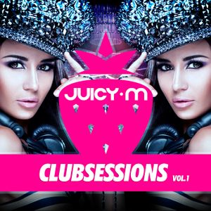 DJ Juicy M - Club Sessions vol. 1