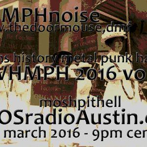 WHMPH 2016 Volume 4 KAOS radio Austin Mosh Pit Hell of Metal Punk Hardcore w doormouse dmf