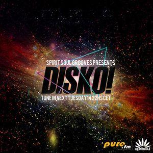 Spirit Soul Grooves 038 Disko Selectors Guest Mix