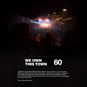 We Own This Town: Volume 60