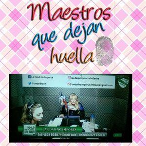 """Programa nº 30 """"La Edad No Importa"""" FM FLECHA DE ORO/DíadelMaestro/Datos/Historia/Música/Efemérides"""