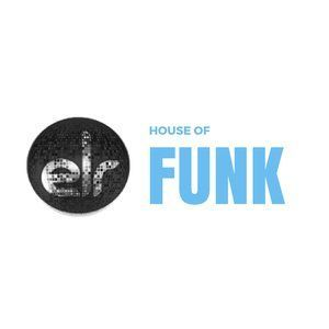 The House Of Funk - 09 July 2016