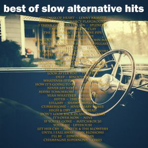 Best of Slow Alternative Hits