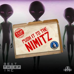 Beat Thief Inc - Push It to the Nimitz - (DnB Mix)