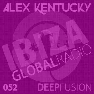 052.DEEPFUSION @ IBIZAGLOBALRADIO (Alex Kentucky) 13/09/16