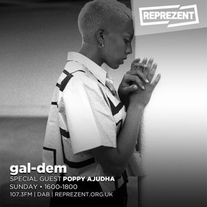 gal-dem x Reprezent with Poppy Ajudha