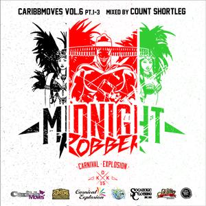 CaribbMoves Vol.6 pt.1-3 -MIDNIGHT ROBBER SPECIAL SERIES-