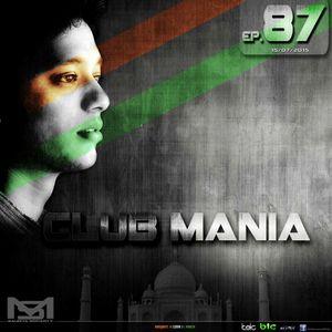 Saumya Mohanty - CLUB MANIA Ep.87