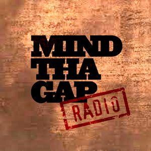 Mind Tha Gap Radio 10 - October 2014