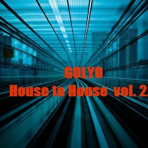 Golyo - House to House  vol.2.