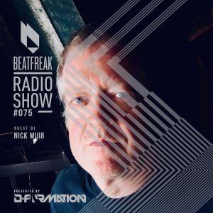 Beatfreak Radio Show By D-Formation #075 guest DJ Nick Muir