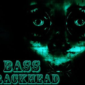 BassCrackHead #1