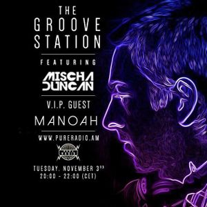 #009 Manoah @ The Groove Station