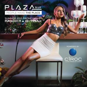 #19 Plaza Bar Summer Edition 2015