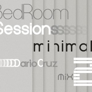 BedRoom Sessions Mix 2 - Minimal