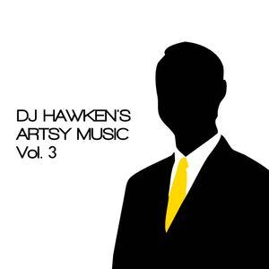 DJ Hawken's Artsy Music Vol. 3