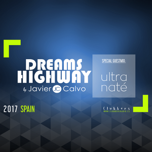 Dreams Highway 185 by Javier Calvo (Guestmix by Ultra Naté)