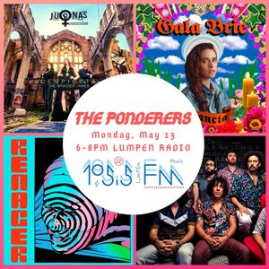 The Ponderers • 05-13-2019