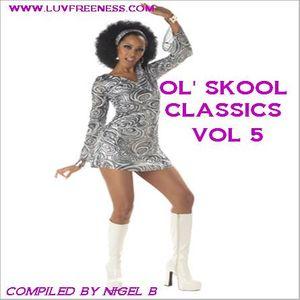 NIGEL B (OL' SKOOL CLUB CLASSICS VOL 5)