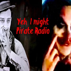 moichi kuwahara PirateRadio  Yeh i might  491  1108
