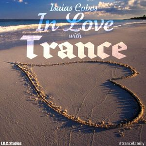 Isaias Cobos - In Love With Trance