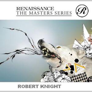 Rob Knight - Renaissance Masters Series 2012  Sessions Mix set - 01