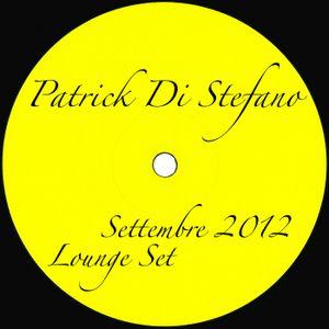 PODCAST #07 - PATRICK DI STEFANO September 2012 - Dj-Set Lounge