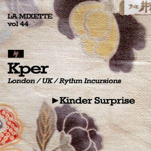 LAMIXETTE#44 KPER