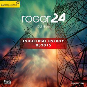 ROGER24 DJ Set - Industrial Energy 052015