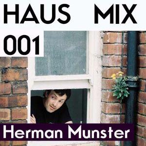 HAUS MIX 001 - Herman Munster