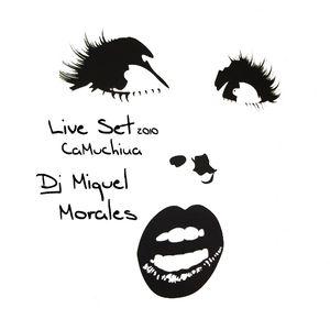 Miquel Morales (Camuchina Live Set 2010)