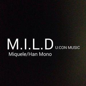 M.I.L.D. @ Lightplanke Club -19.03.2016- Miquele, Han Mono