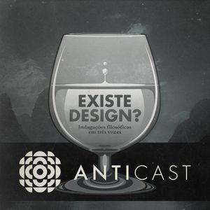 """AntiCast 80 – """"Existe Design?"""", o livro"""