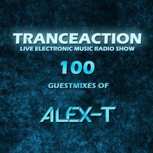 Tranceaction Episode 100: Guestmix Alex-T