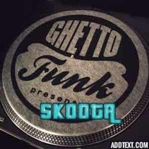 GHETTO FUNK VOL 1 - SKOOTA