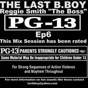 PG-13 Ep6