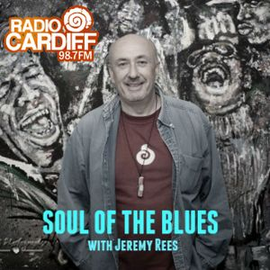 Soul of The Blues with Jeremy Rees #78