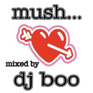 Mush - Music to Get Mushy To