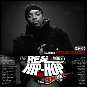 DJ MODESTY - THE REAL HIP HOP SHOW N°239 (Hosted by NAPOLEON DA LEGEND)