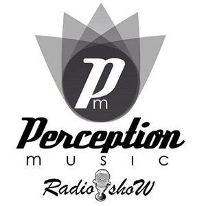 Perception Music RadioShow #28 present by Sergio Benítez
