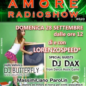 LORENZOSPEED present AMORE Radio Show # 620 with MAX from www.dhio.it DJDAX 28 09 2014 part 1