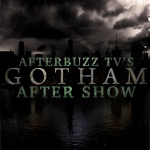 Gotham S:3 | Mad City: Blood Rush E:8 | AfterBuzz TV AfterShow