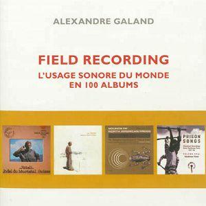 MU - radio campus bruxelles - 25 novembre 2012 - spéciale Field Recording avec Alexandre Galand