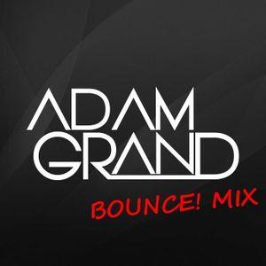 DJ Adam Grand - Bounce! MiX #2 - May 2015