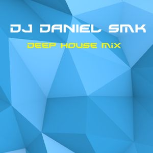 Dj Daniel Smk - Deep House Mix