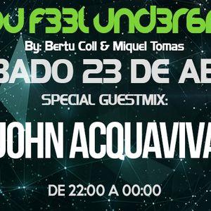 C4N Y0U F33L UND3R6R0UND 030 Radioshow by Bertu Coll & Miquel Tomás (Guest Mix: JOHN ACQUAVIVA)